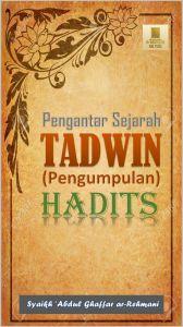 PENGANTAR TADWIN HADITS
